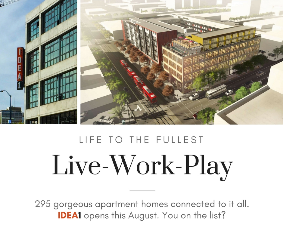 IDEA1 Coming this August 2017 - IDEA District - Live Work Play - Apartments - Retail - Downtown San Diego East Village