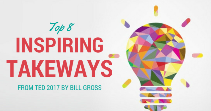 Top 8 Takeaways from TED 2017 by Bill Gross on Linkedin - Live Work Create Apartments in San Diego IDEA District East Village